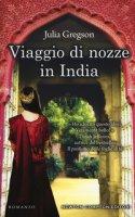 Viaggio di nozze in India - Gregson Julia
