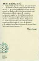Il bello della bicicletta - Augé Marc