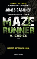 Il codice. Maze Runner - Dashner James