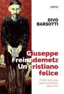 Copertina di 'Giuseppe Freinademetz dalle sue lettere'