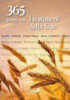 365 giorni con i testimoni della fede - AA.VV.