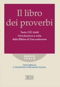 Copertina di 'Il Libro dei Proverbi Testo CEI 2008'