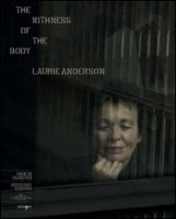 The withness of the body. Laurie Anderson. Ediz. bilingue