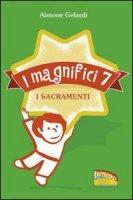 I magnifici sette. I sacramenti - Gelardi Aimone