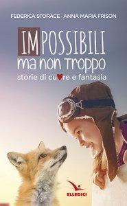 Copertina di 'Impossibili ma non troppo'