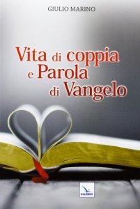 Copertina di 'Vita di coppia e parola di Vangelo'