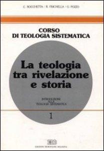 Copertina di 'La teologia tra rivelazione e storia'