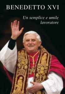 Copertina di 'Un semplice e umile lavoratore nella vigna del Signore. Appunti autobiografici'