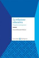 La relazione educativa. Prospettive contemporanee