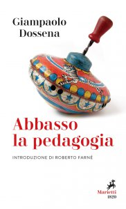 Copertina di 'Abbasso la pedagogia'