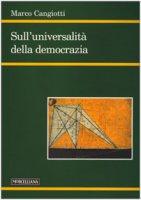 Sull'universalità della democrazia - Marco Cangiotti