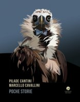 Poche storie - Cantini Pilade, Cavallini Marcello
