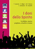 I doni dello spirito - Tonino Lasconi, Fausto Negri Maria Teresa Panico, Cecilia Salizzoni Mariangela Tassielli