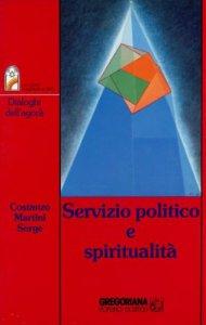 Copertina di 'Servizio politico e spiritualità'