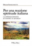 Per una reazione spirituale italiana - Oscar Sanguinetti