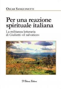 Copertina di 'Per una reazione spirituale italiana'