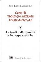 Corso di teologia morale fondamentale [vol_2] - Bruguès Jean-Louis
