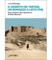 Il deserto dei tartari, romanzo a lieto fine - Lucia Bellaspiga