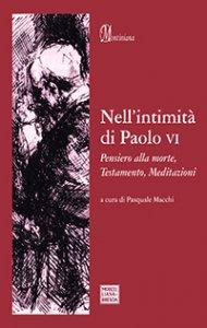 Copertina di 'Nell'intimità di Paolo VI'
