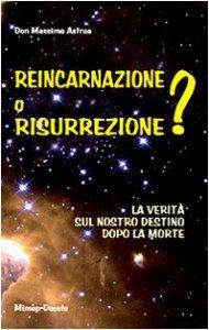 Copertina di 'Reincarnazione o resurrezione?'