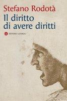 Il diritto di avere diritti - Stefano Rodotà