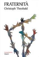 Fraternità - Christoph Theobald