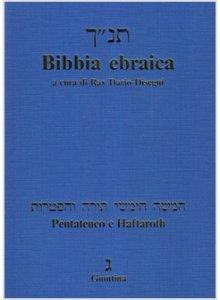 Copertina di 'Bibbia ebraica. Pentateuco e Haftaroth'