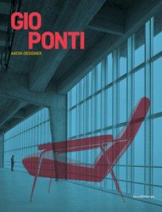 Copertina di 'Gio Ponti. Archi-designer. Ediz. inglese'