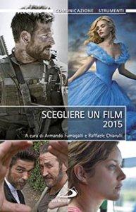 Copertina di 'Scegliere un film 2015'