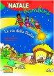 La via della stella. Il Natale dei bambini - Gellini Anna M.,  Scarpa Mara