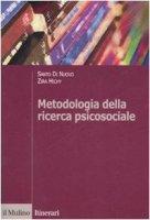 Metodologia della ricerca psicosociale - Di Nuovo Santo,  Hichy Zira