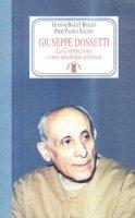 Giuseppe Dossetti - Gianni Baget Bozzo, Pier Paolo Saleri