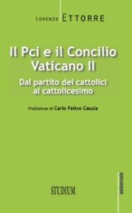 Copertina di 'Il PCI e il Concilio Vaticano II'