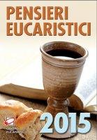 Pensieri eucaristici 2015