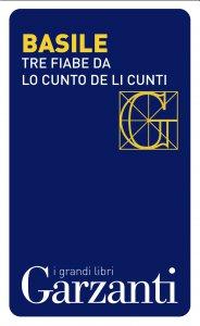 Copertina di 'Tre fiabe dal «Cunto de li cunti» (Il racconto dei racconti)'