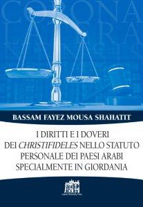 Copertina di 'I diritti e i doveri dei christifideles nello statuto personale dei paesi arabi, specialmente in Giordania'