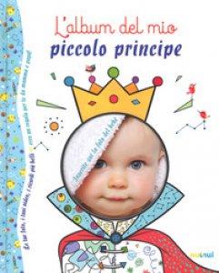 Copertina di 'L' album del mio piccolo principe. Ediz. a colori'