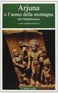 Copertina di 'Arjuna e l'uomo della montagna (dal Mahabharata)'