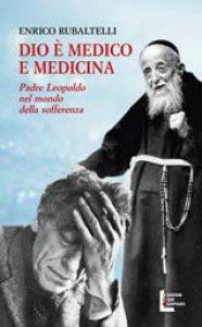 Copertina di 'Dio è medico e medicina'