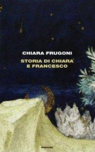 Copertina di 'Storia di Chiara e Francesco'
