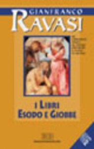 Copertina di 'I libri: Esodo e Giobbe. Sei conferenze tenute al Centro culturale S. Fedele di Milano'