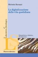 La digitalizzazione della vita quotidiana - Michele Bonazzi