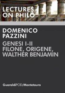 Copertina di 'Genesi I-II. Filone, Origene, Walther Benjamin'