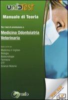Manuale di teoria per i test di ammissione a medicina, odontoiatria, veterinaria. Con aggiornamento online