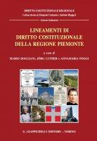 Lineamenti di diritto costituzionale della Regione Piemonte - AA.VV.
