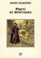 Preti di montagna - Valbonesi Maria