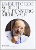 Scritti sul pensiero medievale - Umberto Eco