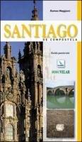 Santiago de Compostela. Guida pastorale - Romeo Maggioni