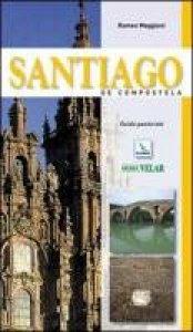 Copertina di 'Santiago de Compostela. Guida pastorale'