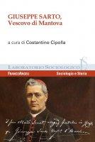 Giuseppe Sarto, Vescovo di Mantova - AA. VV., Costantino Cipolla